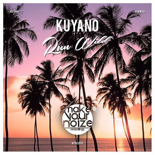 Kuyano - Run Wild
