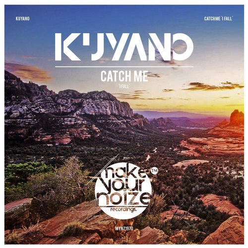 Kuyano - Catch Me (I Fall)