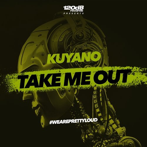 Kuyano -Take Me Out