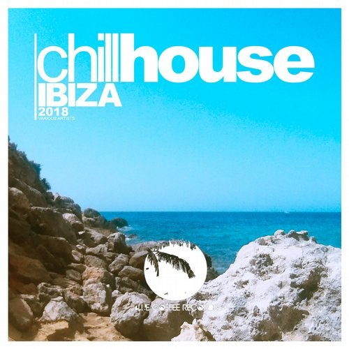 Blue Coffee Records - Chill House Ibiza 2018