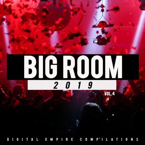 Digital Empire Records - Big Room 2019 Vol. 4