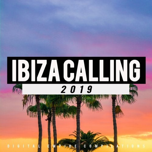 Digital Empire Records - Ibiza Calling 2019