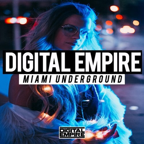 Digital Empire Records - Miami Underground