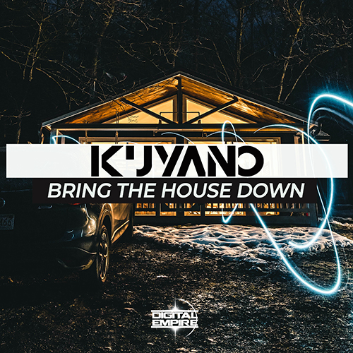 Kuyano -Bring The House Down