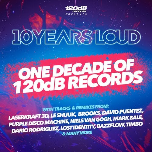 120dB Records - 10 Years Loud