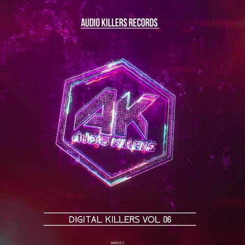Audio Killers Records - Digital Killer Vol 06