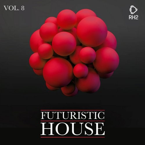 RH2 - Futuristic House Vol. 08