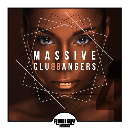 Audibly Sounds - Massive Club Bangers Vol. 4