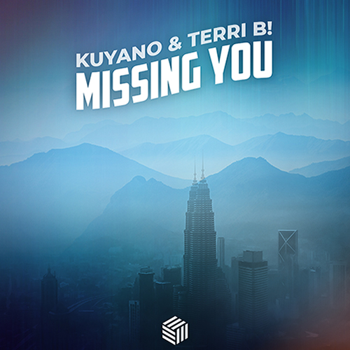 Kuyano & Terri B! - Missing You