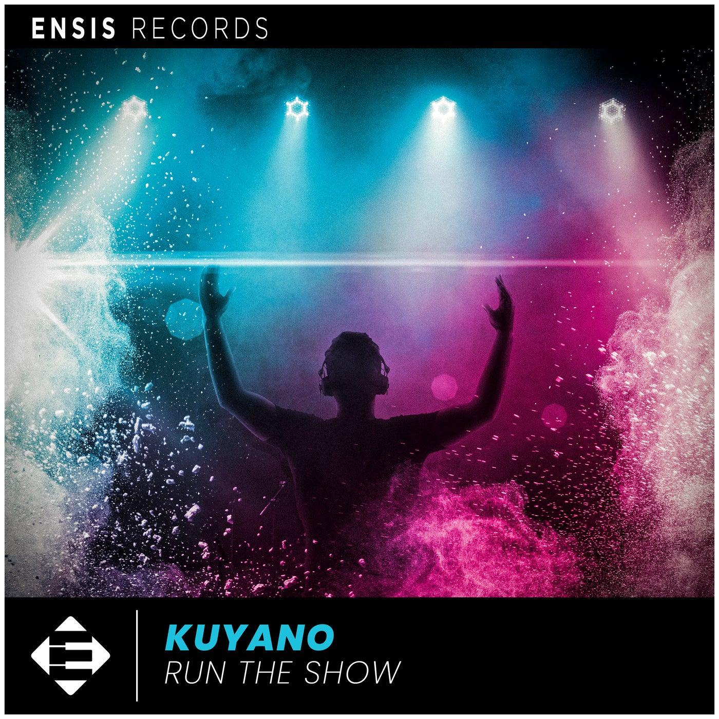 Kuyano - Run The Show